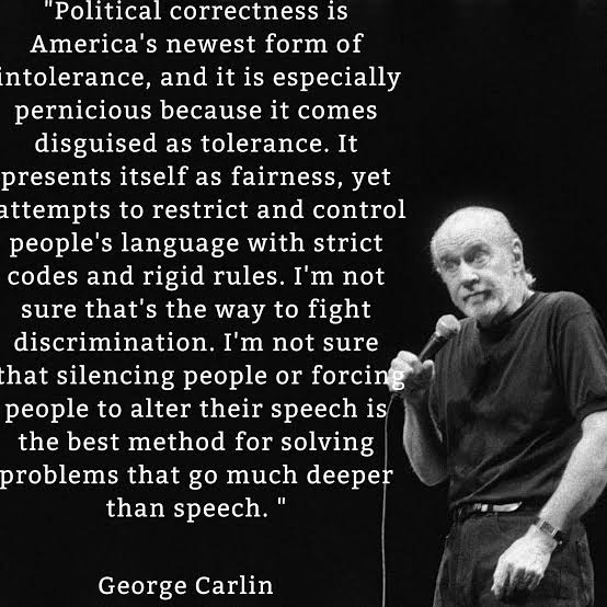 George Carlin on Political Correctness
